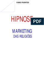 Hipnose - Marketing das Religiões - Fabio Puentes