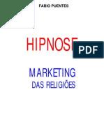 Hipnose - Marketing das Religiões - Fabio Puentes