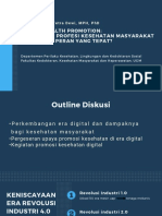 6. Digital Health Promotion- Bagaimana profesi kesehatan masyarakat mengambil peran yang tepat-