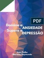 DOMINE A ANSIEDADE SUPERE A DEPRESSÃO