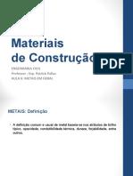 Materiais de Construção II - Aula 6 Metais em Geral - Completo