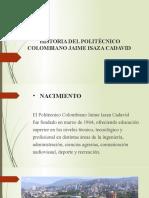 HISTORIA DEL POLITÉCNICO COLOMBIANO JAIME ISAZA CADAVID