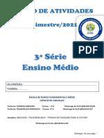 CADERNO DE ATIVIDADE 2021 SEMANA 1 2 AULAS SEMANAIS - ROTAS DE APROFUNDAMENTO PASSADO E FUTURO