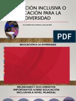 EDUCACIÓN INCLUSIVA O EDUCACIÓN PARA LA DIVERSIDAD 2021