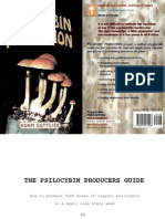 The Psilocybin Producers Guide
