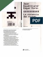 Baudrillard. La Violencia Del Mundo