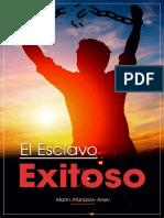 El Esclavo Exitoso_ Manual de f - Marin Atanasov Anev