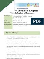 Modelação, Geometria e Álgebra Metodologias e Recursos