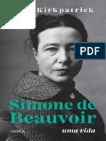 Kate Kirkpatrick - Simone de Beauvoir_ Uma Vida (2020, Crítica) - Libgen.lc