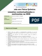 Webquests em Física Química Desafios contextualizados e motivantes na WEB