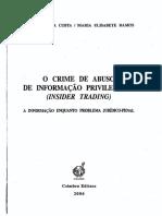 2006 - o Crime de Abuso de Informação Privilegiada - José de Faria Da Costa