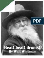 Beat! Beat! Drums! by Walt Whitman