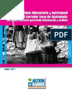 VI Informe SAN Corredor Seco ACF-E Guatemala 2011