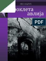 Ivo Andric- Prokleta Avlija