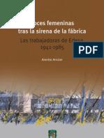 Voces femeninas tras la sirena de la fábrica Las trabajadoras de Edesa, 1941-1985