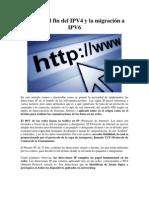 Porqué del fin del IPV4 y la migración a IPV6