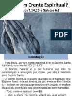 Capítulo 4 Você é um Crente Espiritual