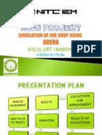 Simulation of Job Shop using Arena - Mini Project PPT