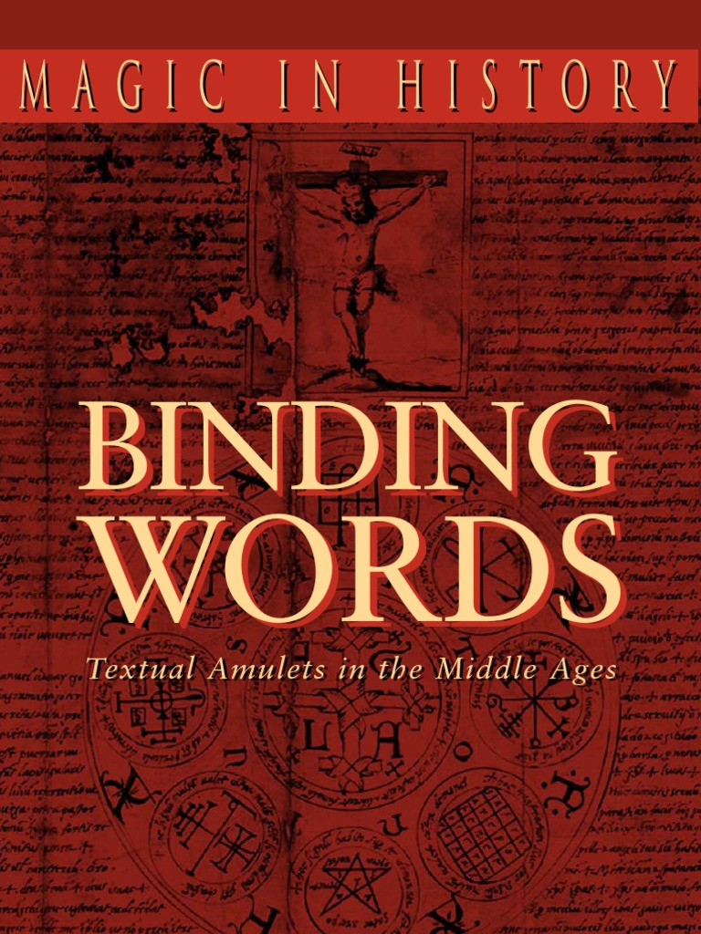 Skemer, Don - Binding Words - Textual Amulets in the Middle Ages | Amulet |  Magic (Paranormal)
