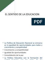 EL SENTIDO DE LA EDUCACION