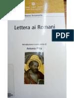 A. PITTA, Lettera Ai Romani. Introduzione e Commento (Dabar, Logos, Parola. Lectio Divina Popolare; Padova 2003) 130-137.