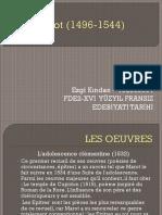 1. PRÉSENTEZ  LE PANORAMA DE LA LITTÉRATURE FRANÇAISE AU XVI EME SİECLE.  2. PRÉSENTEZ L'UN DES SUJETS LITTÉRAIRES AU XVI ÈME SIÈCLE. - Öğrenci Ödev Dosyası