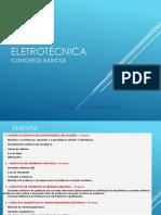 ELETROTÉCNICA CONCEITOS BÁSICOS. Professor Edson Pires da Silva