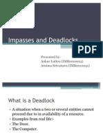 Impasse & Deadlocks