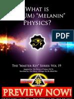 What Is (Qatum) Melanin Physics
