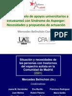 Hacia un modelo de apoyos universitarios a Estudiantes con Síndrome de Asperger. Necesidades y propuestas de Actuación . UA