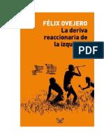 Ovejero Felix -  La Deriva Reaccionaria De La Izquierda