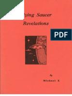 Flying Saucer Revelations - Michael X Barton