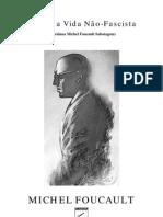 Michel Foucault Por Uma Vida Nao Facista PDF