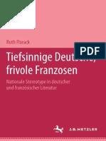 Tiefsinnige Deutsche Frivole Franzosen Nationale Stereotype in Deutscher Und Franz Sischer Literatur