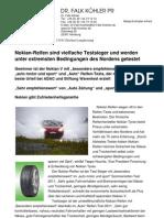 Nokian-Reifen sind vielfache Testsieger und werden unter extremsten Bedingungen des Nordens getestet / Nokian V ist der Gewinner mit besonders empfehlenswert im auto motor und sport Reifen-Test / Mit gut auch das beste Urteil bei ADAC und Stiftung Warentest / Sehr empfehlenswert von Auto Zeitung und sport auto / Nokian gibt Zufriedenheitsgarantie