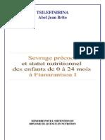 Sevrage précoce et statut nutritionnel des enfants de 0 à 24mois à Fianarantsoa I  (TSILEFINIRINA Abel Jean Brito - 2007)