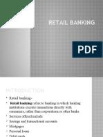 RETAIL BANKING  PPT