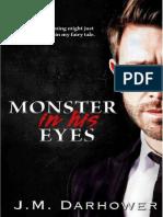 J. M. Darhower - 01 Monster in His Eyes