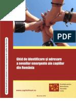 Ghid de Identificare Si Adresare a Nevoilor Emergente Ale Copiilor Din Romania