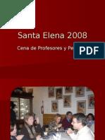 Cena Santa Elena 2008