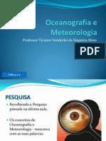 Aulas 3 e 4 - Oceanografia e Meteorologia