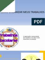 COMO ORGANIZAR MEUS TRABALHOS-ABNT