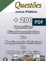 003_200 QUESTÕES  FUNDAMENTADAS DO REG. INT. TRF 1ª REGIÃO
