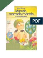 Marcelo Marmelo Martelo - Ruth Rocha