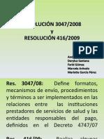 RES. 3047-08 y RES. 416-09