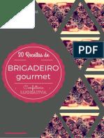 20 Receitas de Brigadeiro Gourmet - Confeitaria Lucrativa-1.PDF.pdf · Versão 1