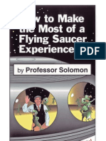 How to Make the Most of a Flying Saucer Experience