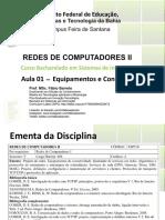 Aula 01 - Redes II Bsi - Fabio Barreto