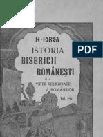 Nicolae Iorga - Istoria bisericii româneşti şi a vieţii religioase a românilor vol I