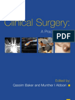 Clinical Surgery - A Practical Guide
